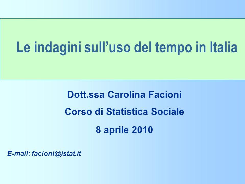 Dott.ssa Carolina Facioni Corso di Statistica Sociale