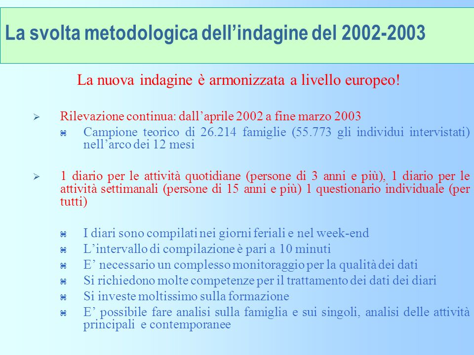 La svolta metodologica dell'indagine del 2002-2003