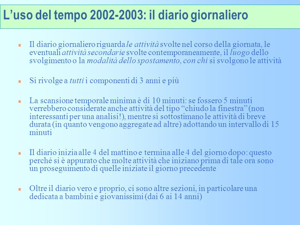 L'uso del tempo 2002-2003: il diario giornaliero