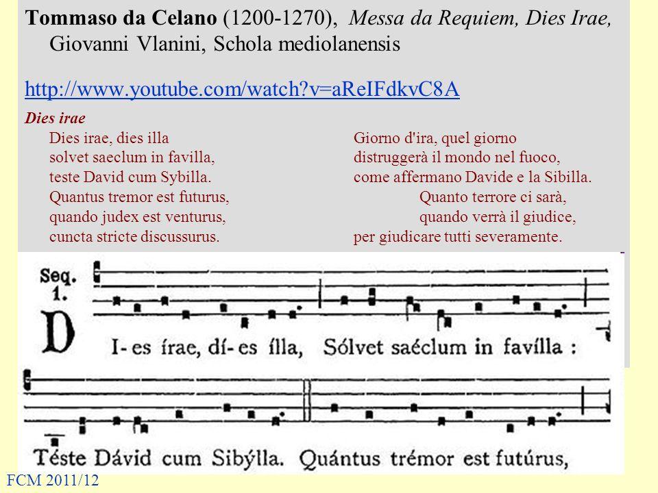 Tommaso da Celano (1200-1270), Messa da Requiem, Dies Irae, Giovanni Vlanini, Schola mediolanensis