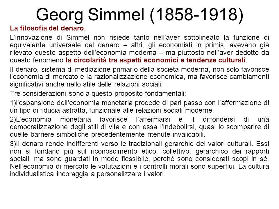 Georg Simmel (1858-1918) La filosofia del denaro.