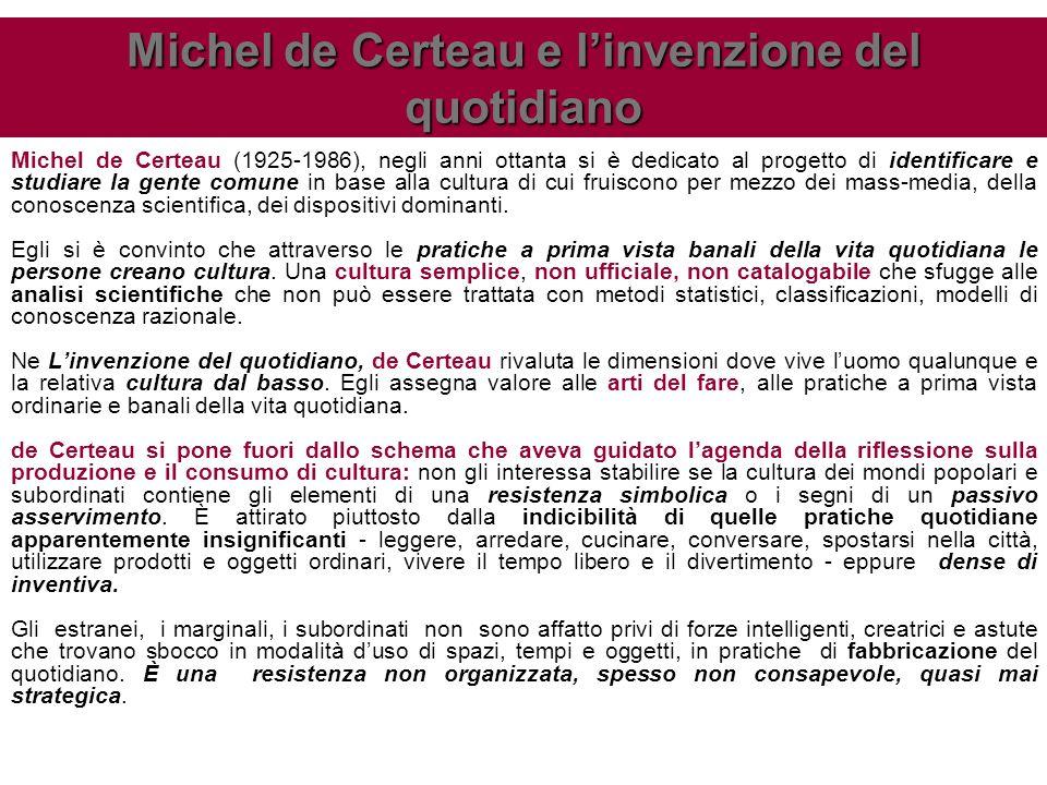 Michel de Certeau e l'invenzione del quotidiano
