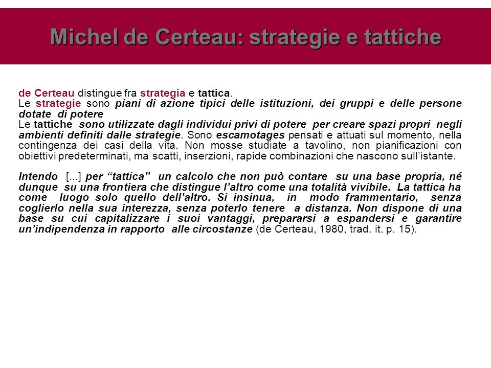 Michel de Certeau: strategie e tattiche