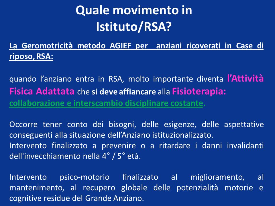 Quale movimento in Istituto/RSA