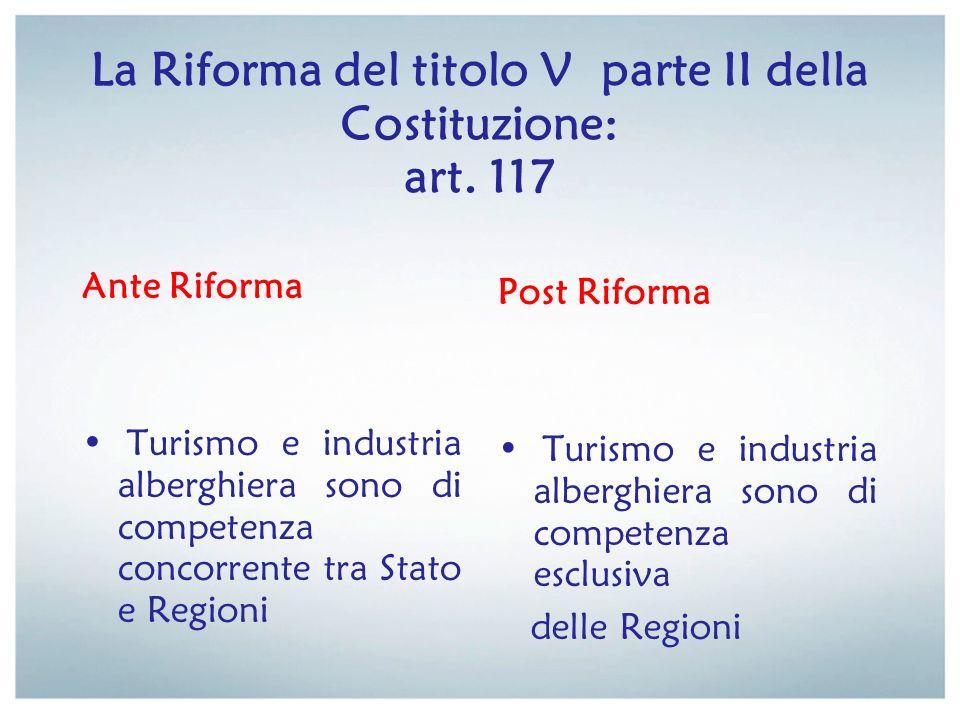 La Riforma del titolo V parte II della Costituzione: art. 117