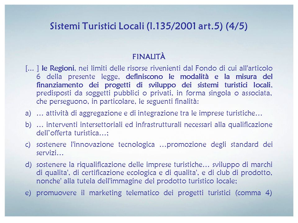 Sistemi Turistici Locali (l.135/2001 art.5) (4/5)
