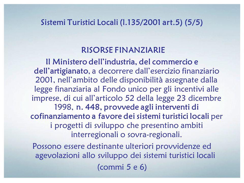 Sistemi Turistici Locali (l.135/2001 art.5) (5/5)