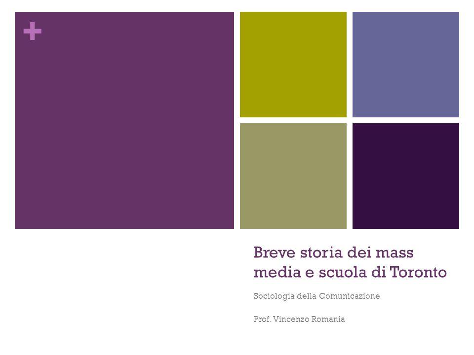 Breve storia dei mass media e scuola di Toronto