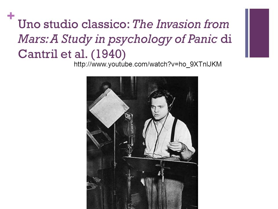 Uno studio classico: The Invasion from Mars: A Study in psychology of Panic di Cantril et al. (1940)