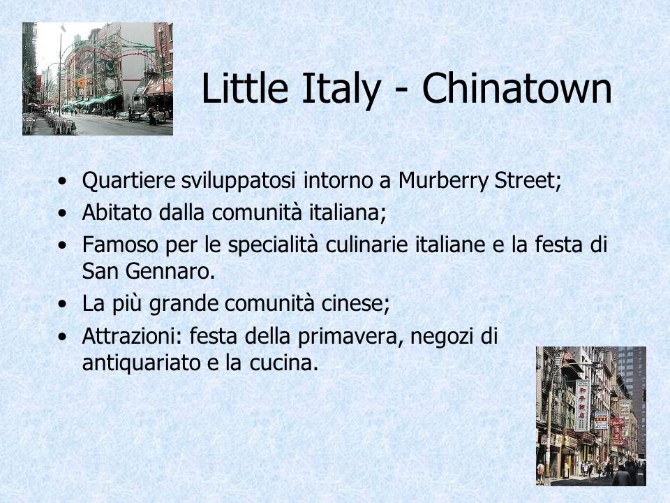 Little Italy - Chinatown