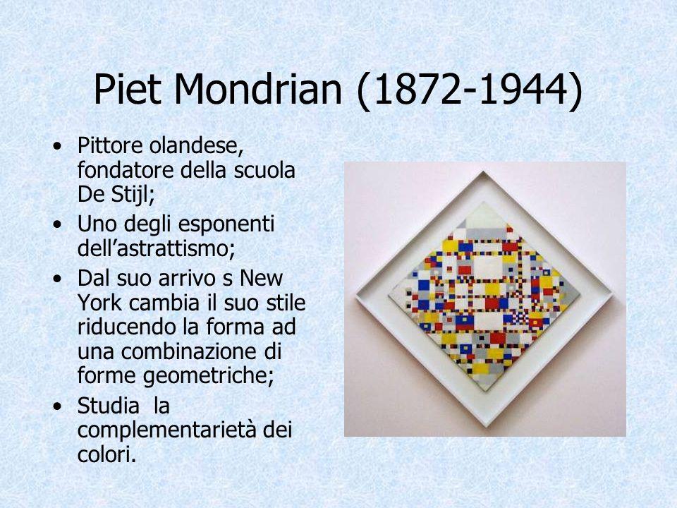 Piet Mondrian (1872-1944) Pittore olandese, fondatore della scuola De Stijl; Uno degli esponenti dell'astrattismo;