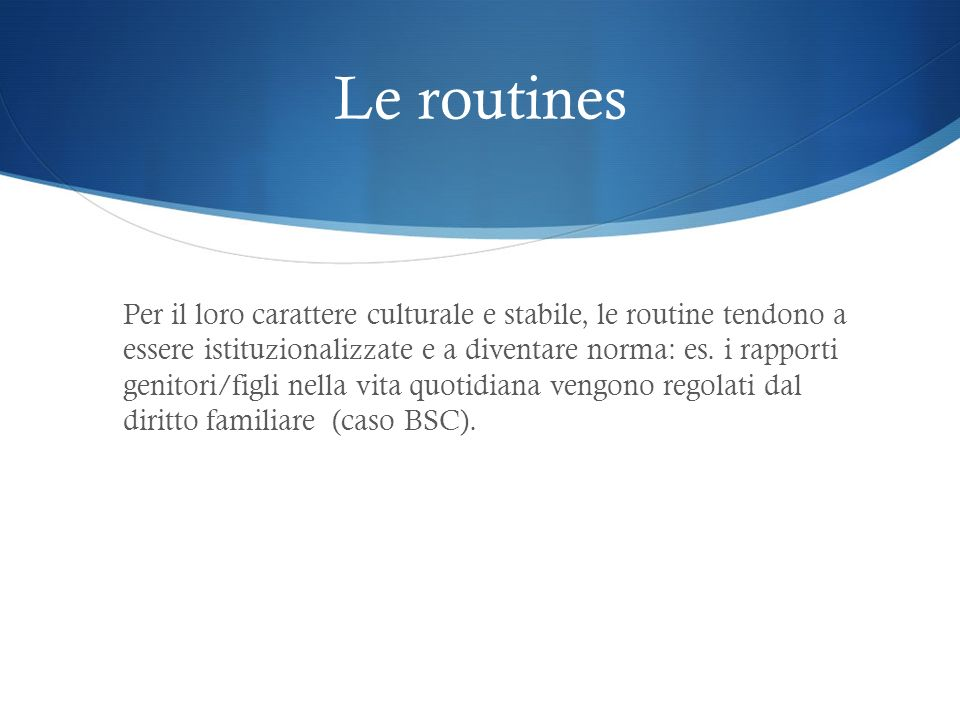 Le routines