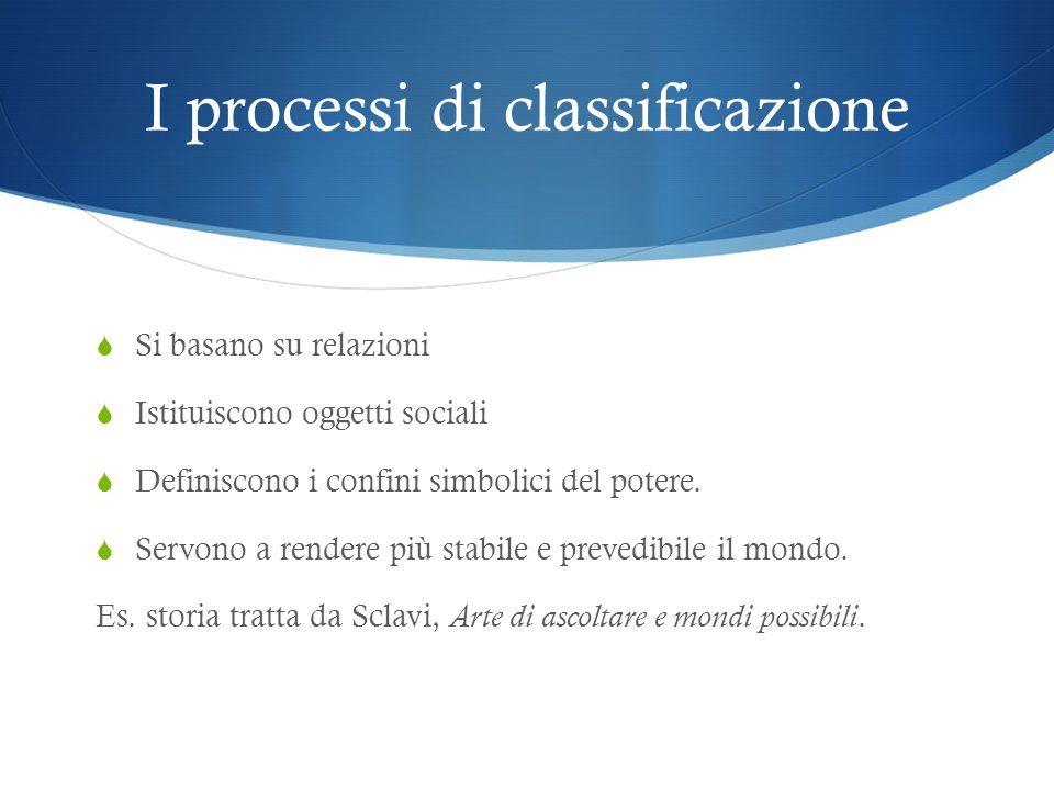 I processi di classificazione