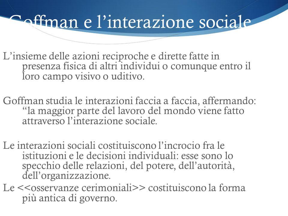 Goffman e l'interazione sociale