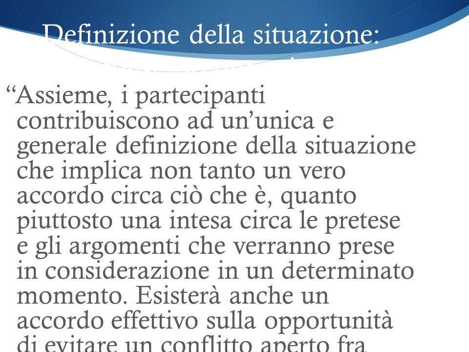 Definizione della situazione: consenso operativo