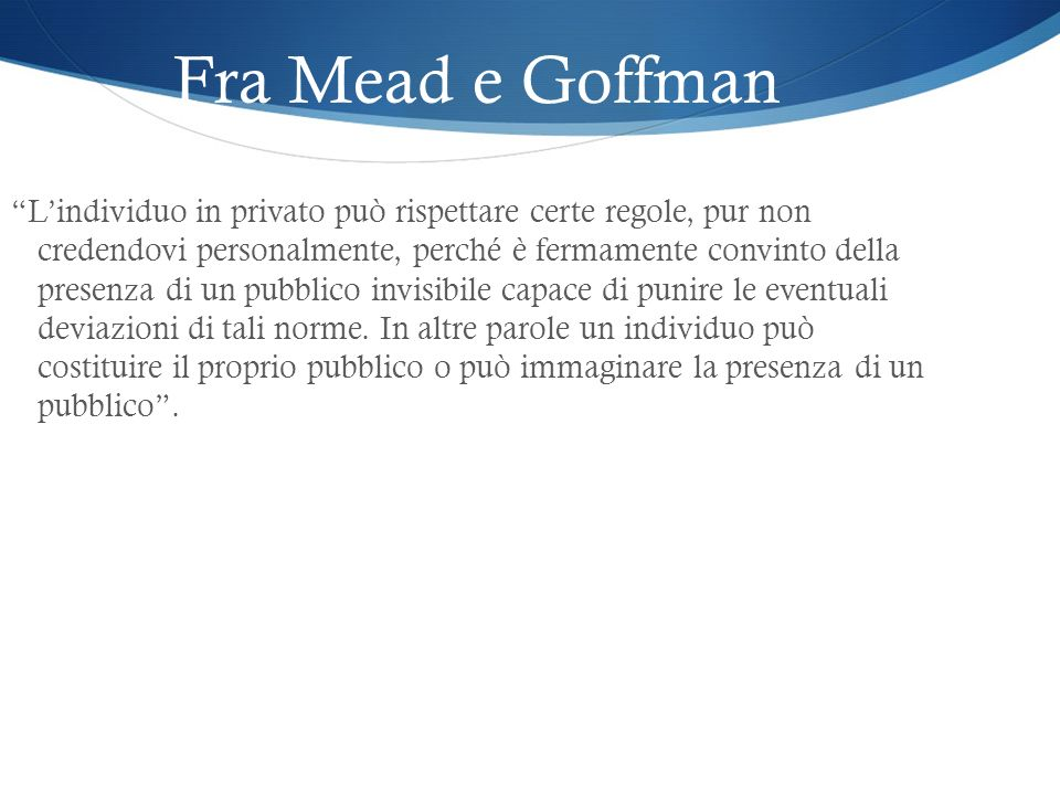 Fra Mead e Goffman