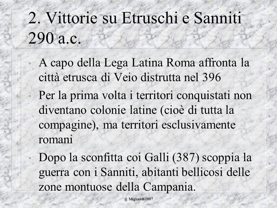 2. Vittorie su Etruschi e Sanniti 290 a.c.