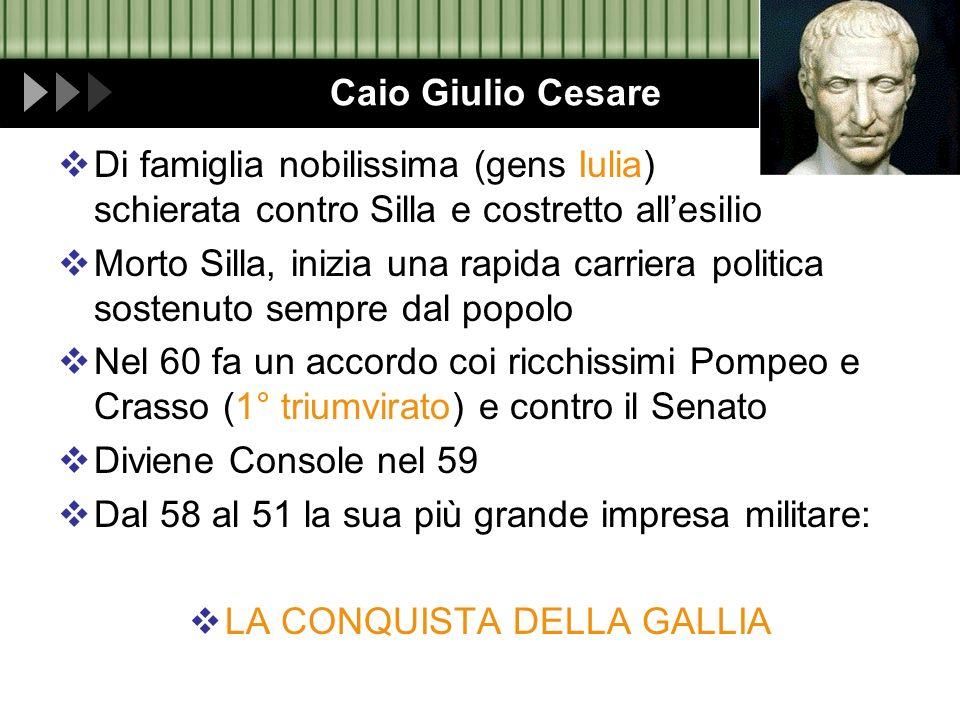 LA CONQUISTA DELLA GALLIA