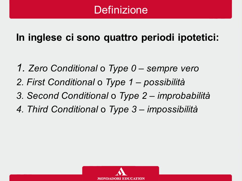 Zero Conditional o Type 0 – sempre vero