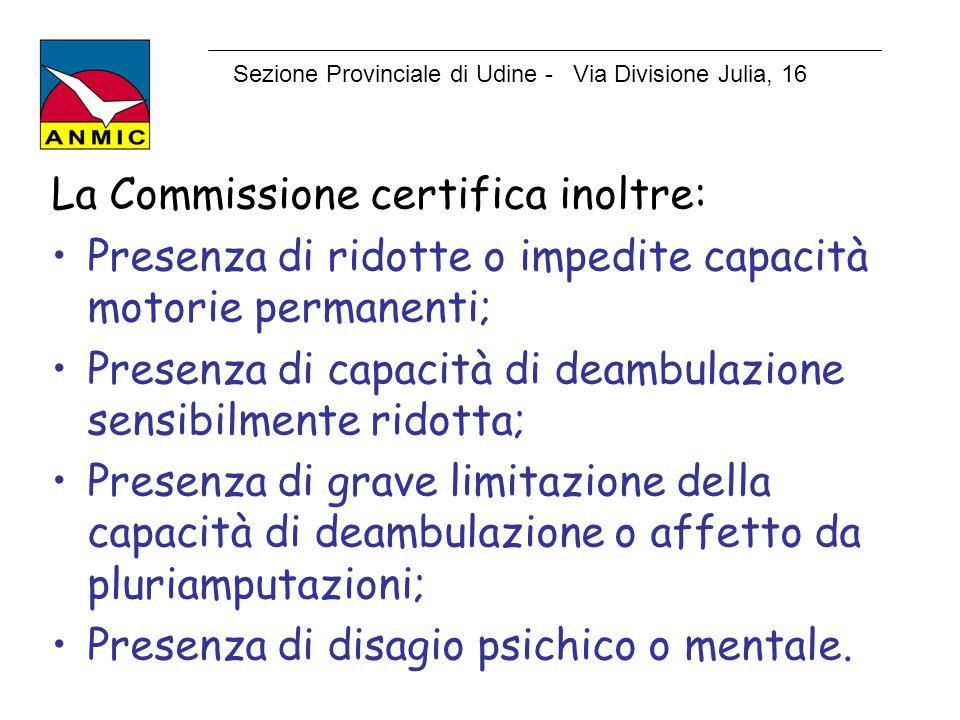 La Commissione certifica inoltre: