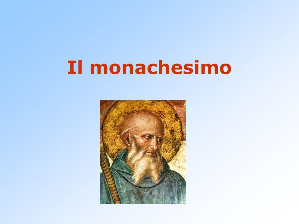 Il monachesimo