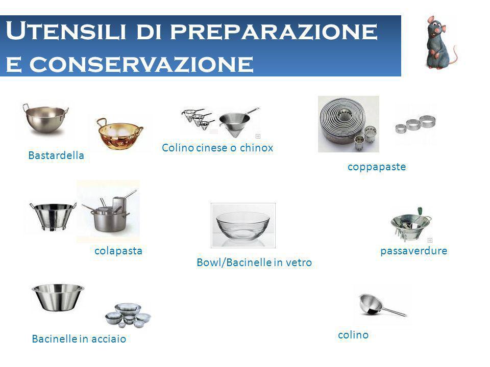 Utensili di preparazione e conservazione