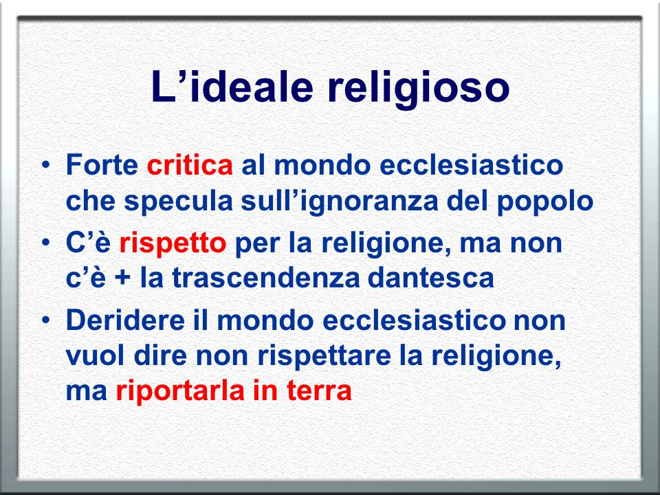 L'ideale religioso Forte critica al mondo ecclesiastico che specula sull'ignoranza del popolo.
