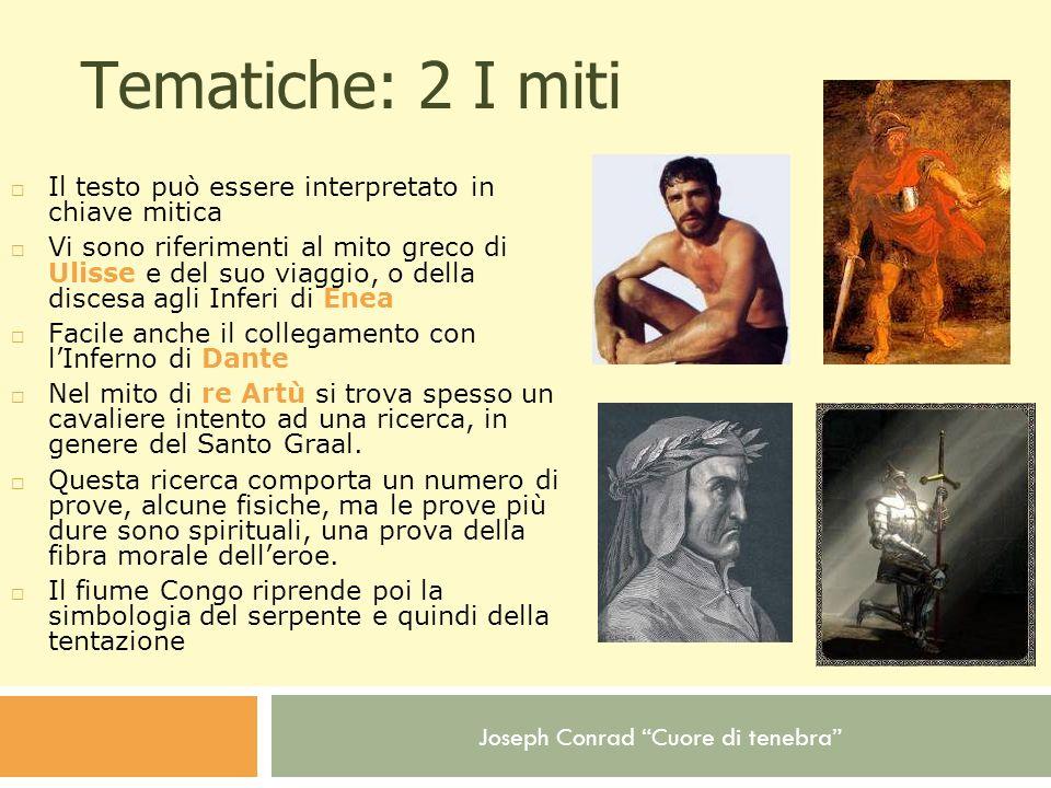 Tematiche: 2 I miti Il testo può essere interpretato in chiave mitica