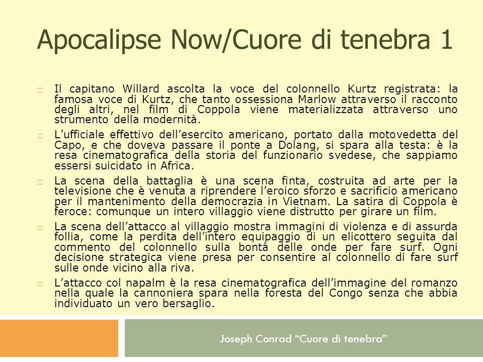 Apocalipse Now/Cuore di tenebra 1