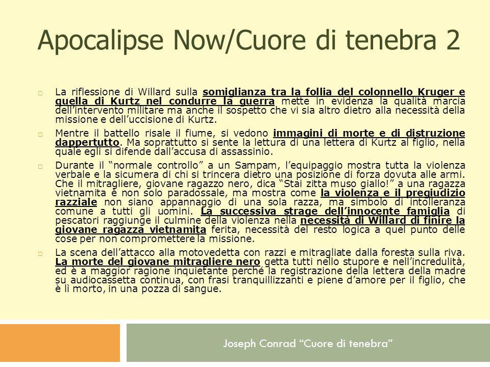 Apocalipse Now/Cuore di tenebra 2