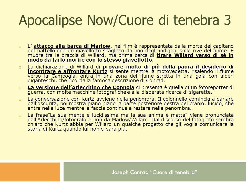 Apocalipse Now/Cuore di tenebra 3