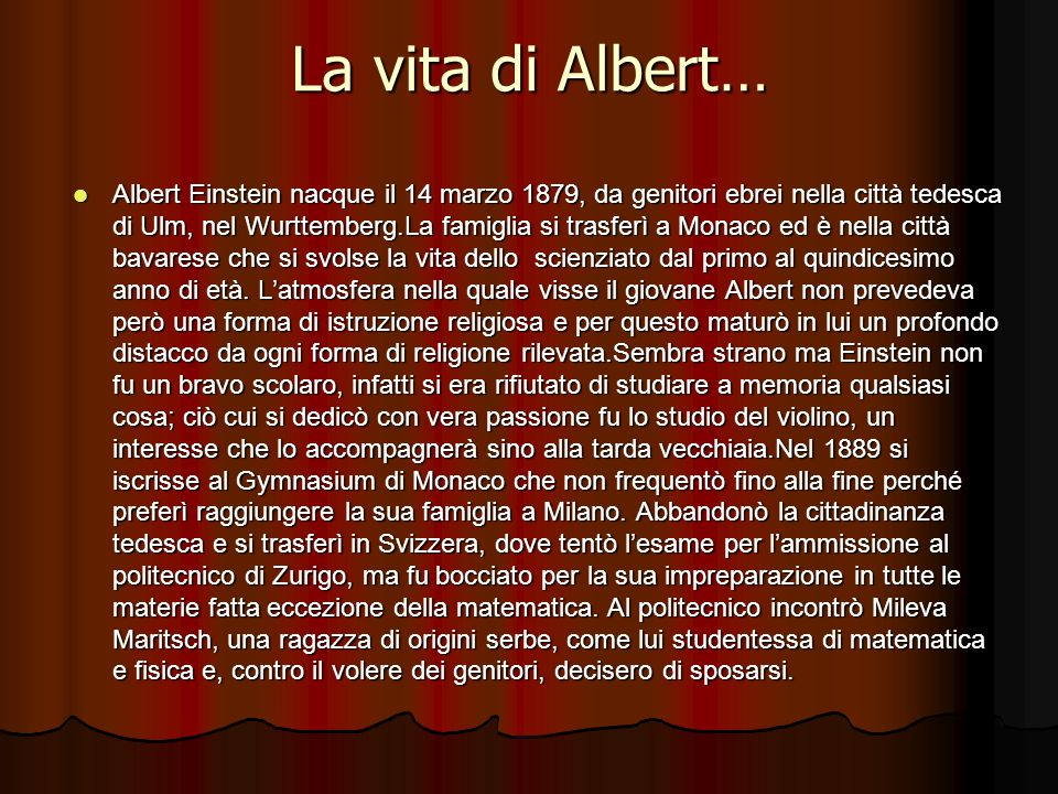 La vita di Albert…