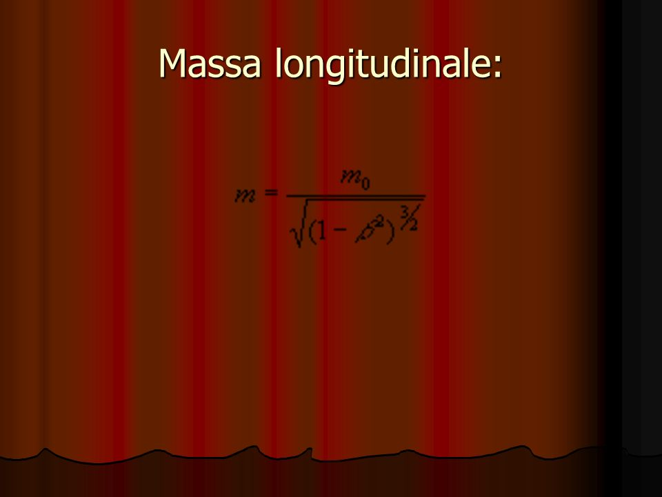 Massa longitudinale: