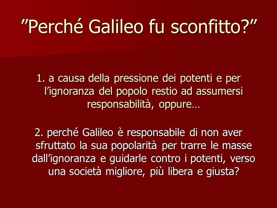 Perché Galileo fu sconfitto