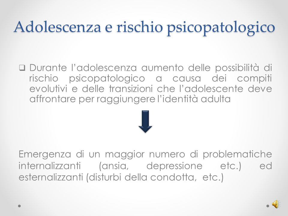Adolescenza e rischio psicopatologico