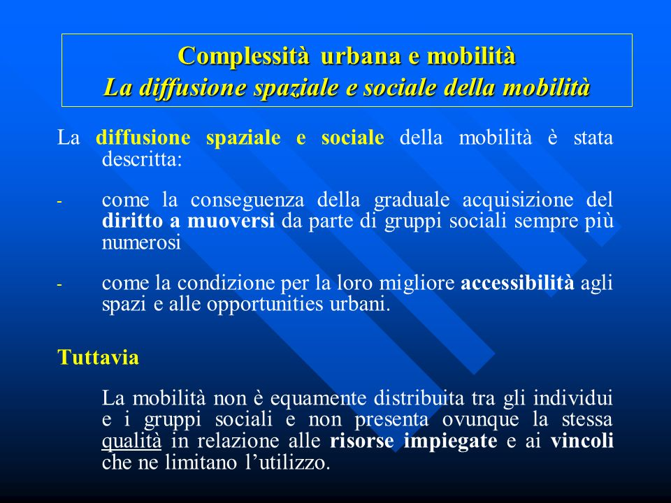 Complessità urbana e mobilità