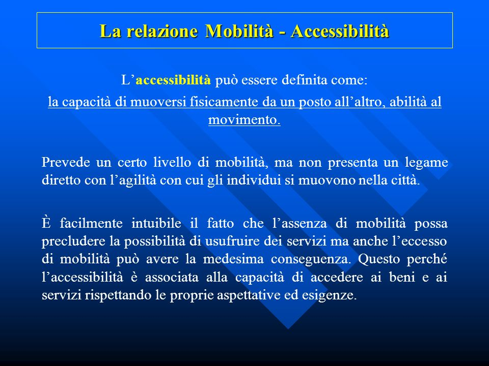 La relazione Mobilità - Accessibilità