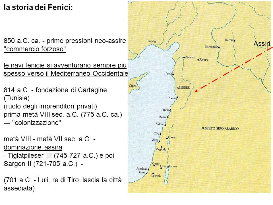 la storia dei Fenici: 850 a.C. ca. - prime pressioni neo-assire