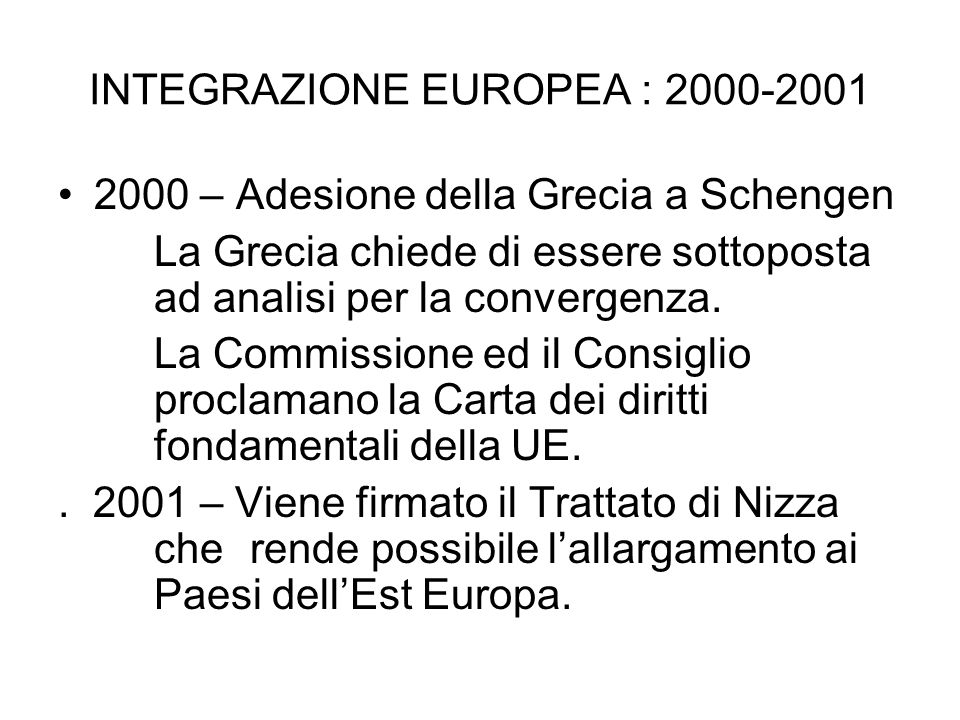 INTEGRAZIONE EUROPEA : 2000-2001