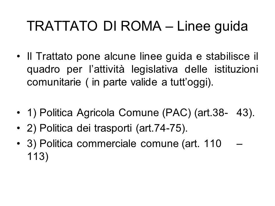 TRATTATO DI ROMA – Linee guida