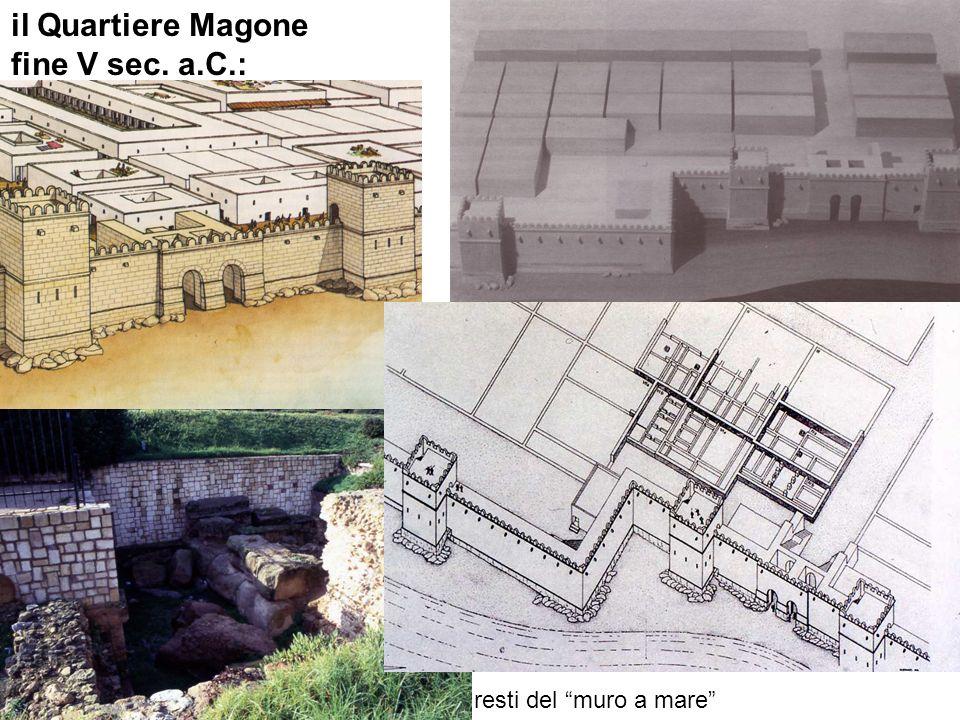 il Quartiere Magone fine V sec. a.C.: resti del muro a mare