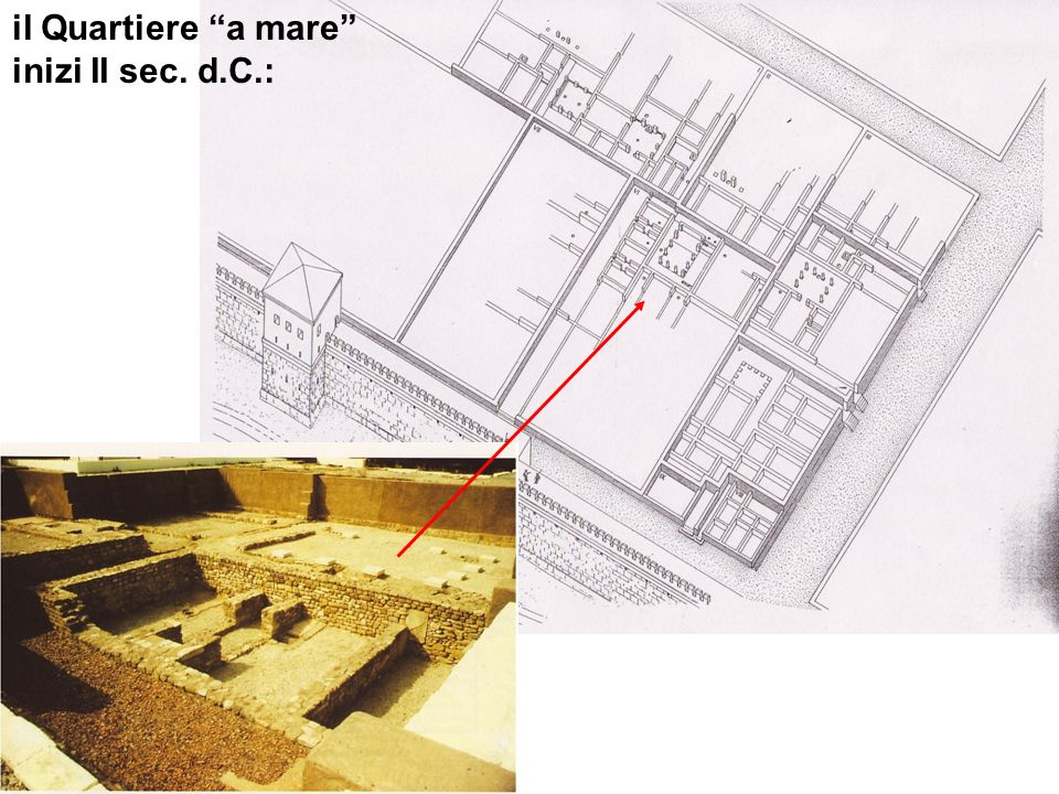 il Quartiere a mare inizi II sec. d.C.: