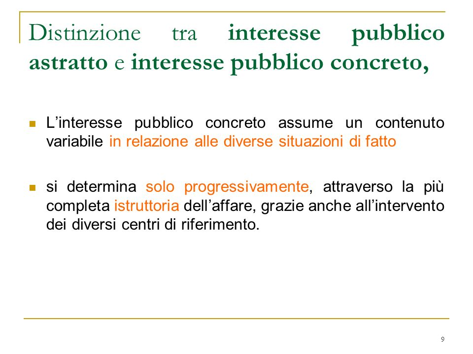 Distinzione tra interesse pubblico astratto e interesse pubblico concreto,