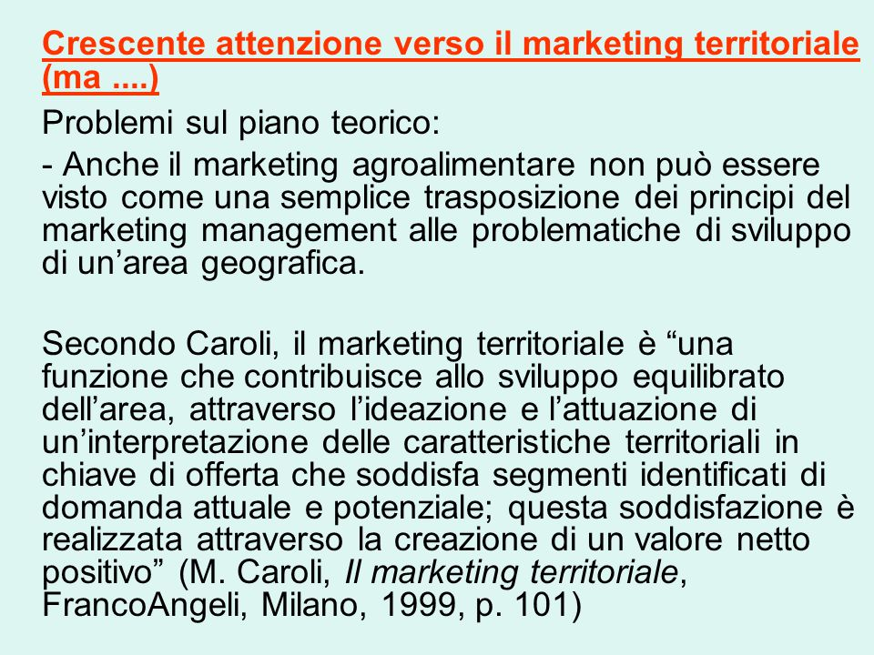 Crescente attenzione verso il marketing territoriale (ma ....)