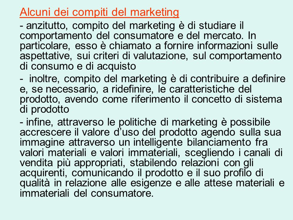 Alcuni dei compiti del marketing