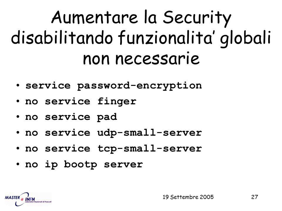 Aumentare la Security disabilitando funzionalita' globali non necessarie
