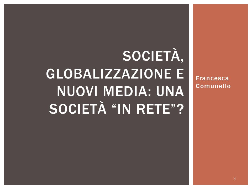 Società, globalizzazione e nuovi media: una società in rete