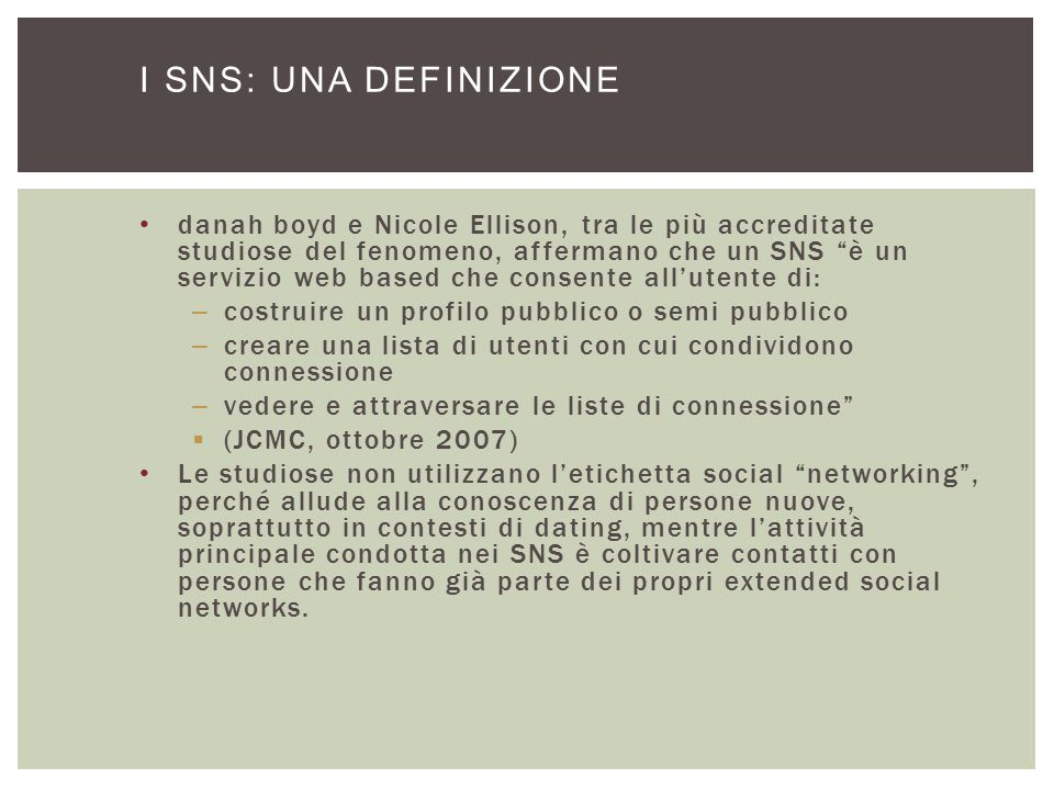 I SNS: una definizione