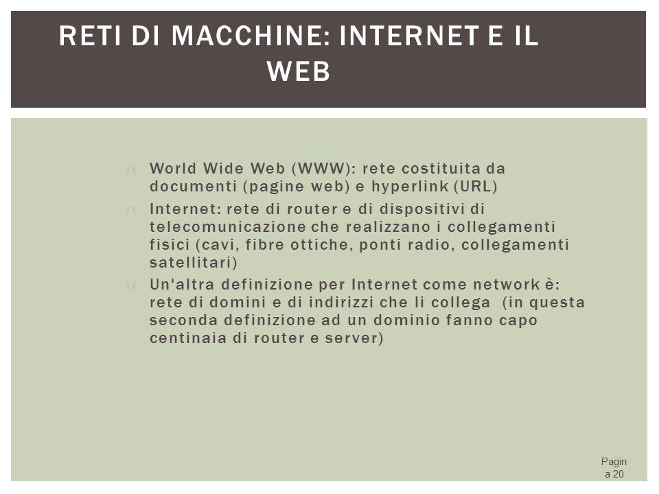 Reti di macchine: Internet e il Web