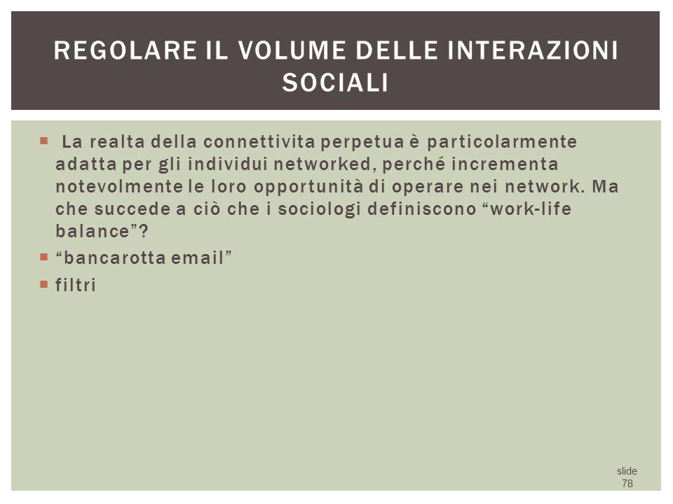 Regolare il volume delle interazioni sociali